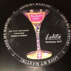 "Lolita ""Birthday Girl"" Martini Glass (NWT)"